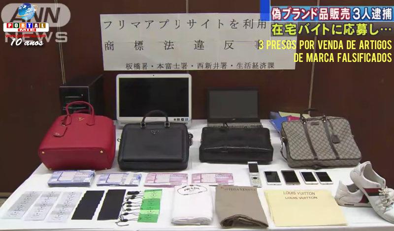 &nbspTrês japoneses presos por venda de artigos de marca falsificados