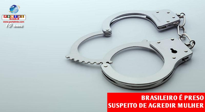 &nbspBrasileiro é detido por agressão