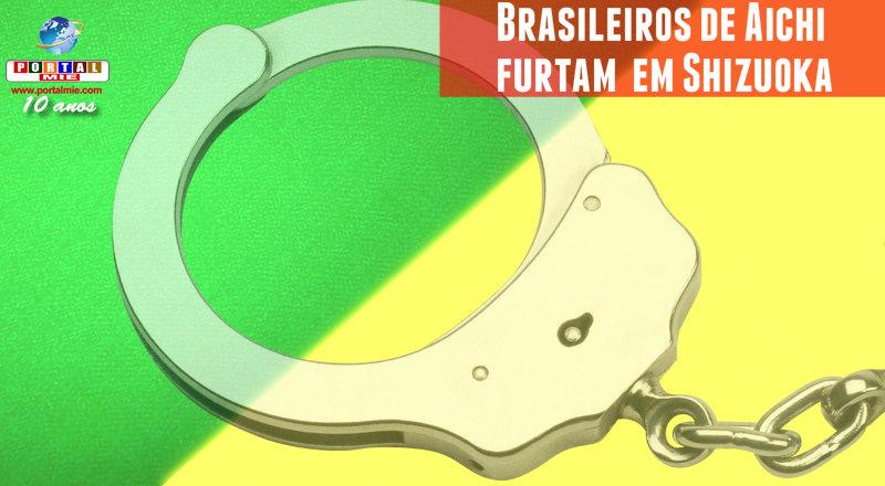 &nbspBrasileiros presos por furto em Aichi