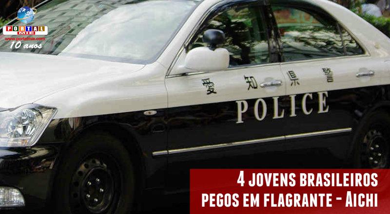 &nbspQuatro jovens brasileiros presos em Aichi