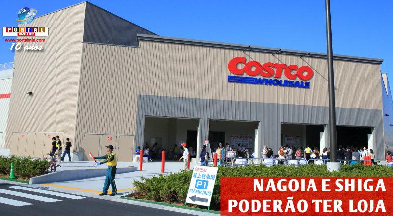 &nbspCostco analisa abrir lojas em Nagoia e Shiga