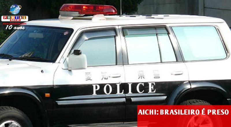 &nbspBrasileiro é preso em flagrante em Aichi