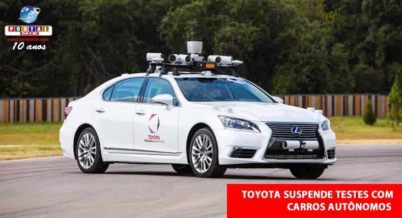 &nbspToyota interrompe testes com carro autônomo após acidente fatal com Uber