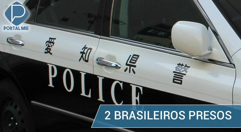 &nbspDois brasileiros presos em Aichi, um por agressão a menor