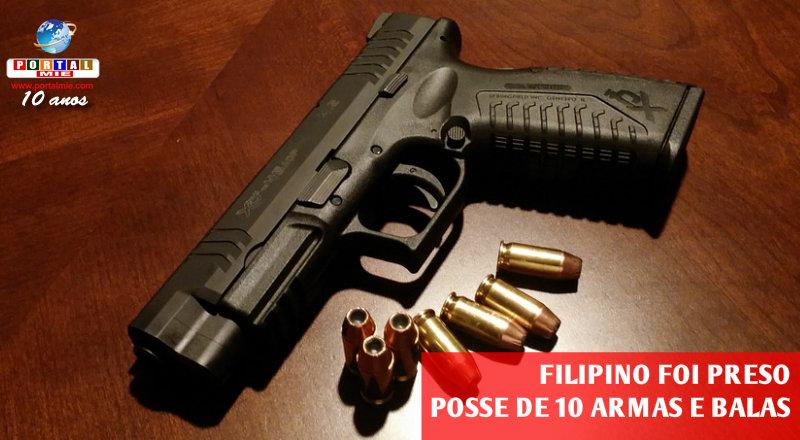&nbspFilipino é preso por porte de armas de fogo e balas