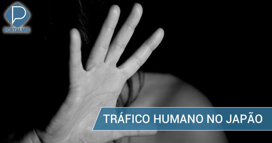 &nbspJapão: 46 vítimas do tráfico humano inclui brasileira
