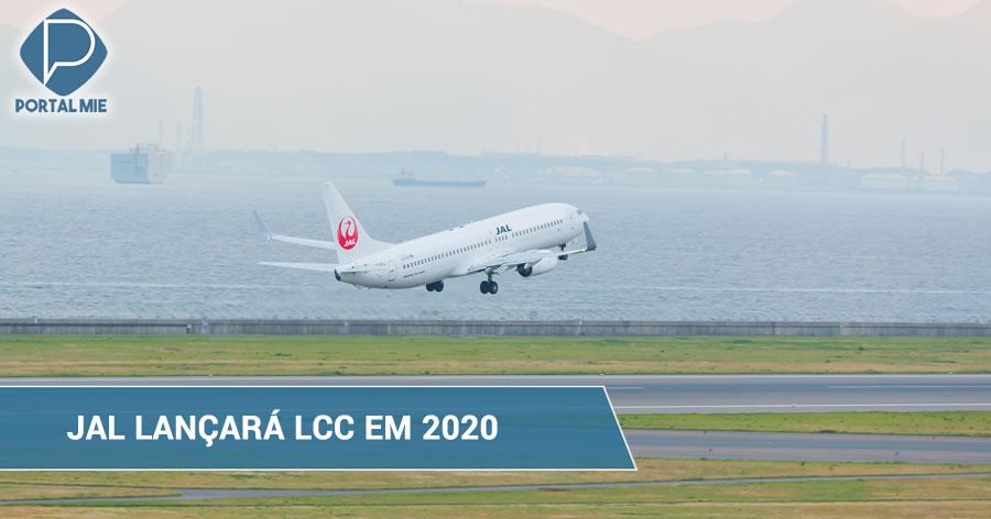 &nbspJAL expandirá frota de companhia aérea de baixo custo após lançamento em 2020