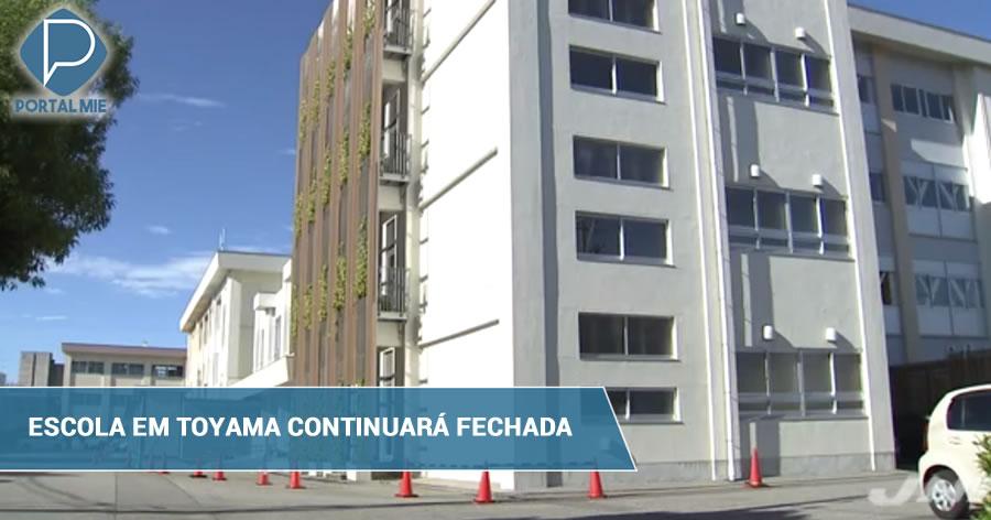 &nbspEscola em Toyama estende fechamento após ameaça de ataque