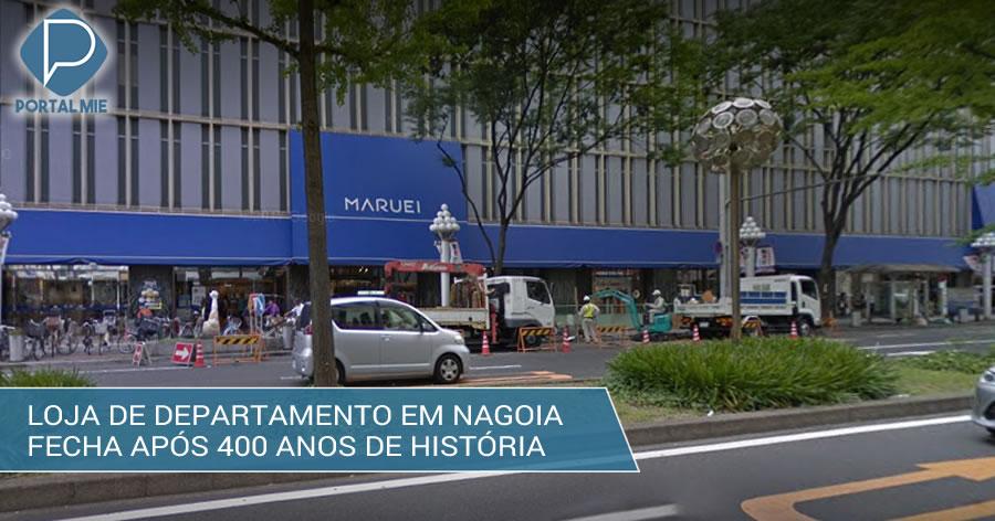 &nbspLoja de departamento em Nagoia encerra história de mais de 400 anos