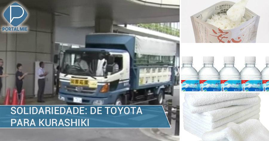 &nbspSolidariedade: cidade de Toyota envia ajuda para Kurashiki