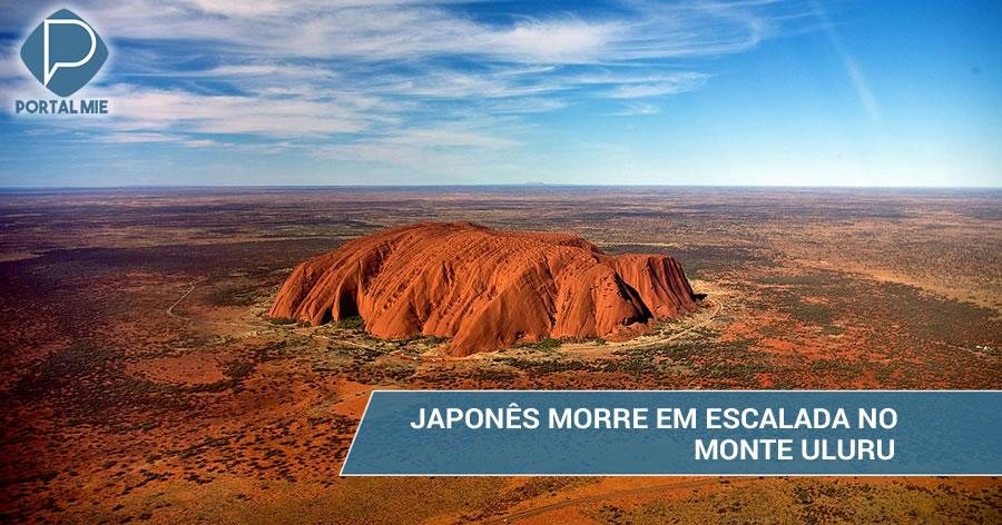 &nbspJaponês morre enquanto escalava o 'monte sagrado' Uluru