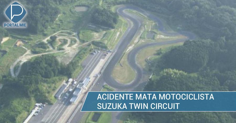 &nbspAcidente mata motociclista no Twin Circuit de Suzuka
