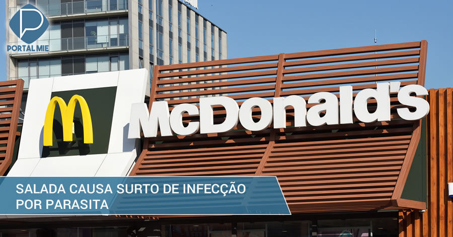 &nbspParasita de salada do McDonald's já infectou mais de 500 pessoas