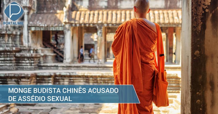 &nbspInfluente monge budista chinês acusado de assédio sexual
