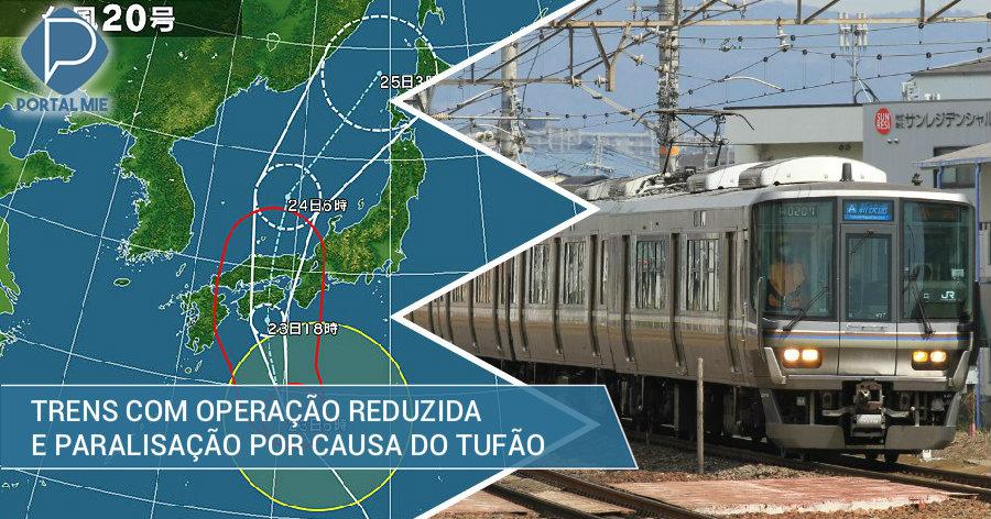 &nbspTufão super forte n.º 20: companhias de trens informam paralisação