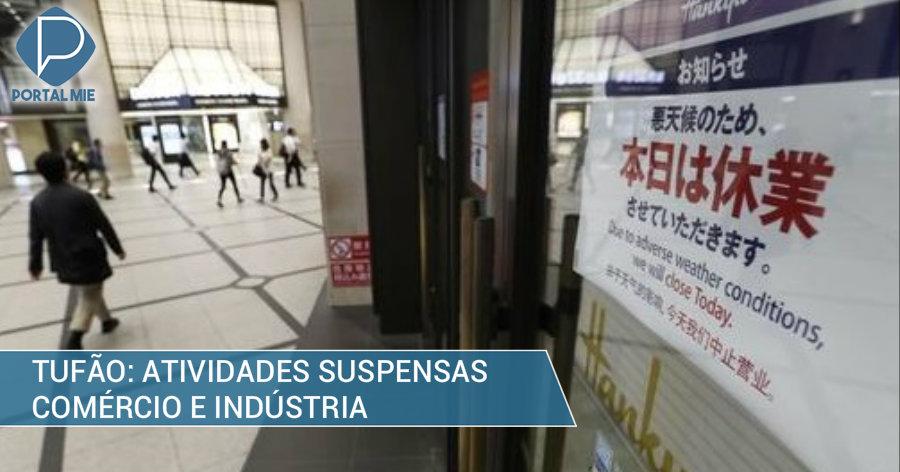 &nbspTufão n.º 21: comércio e indústria suspendem atividades