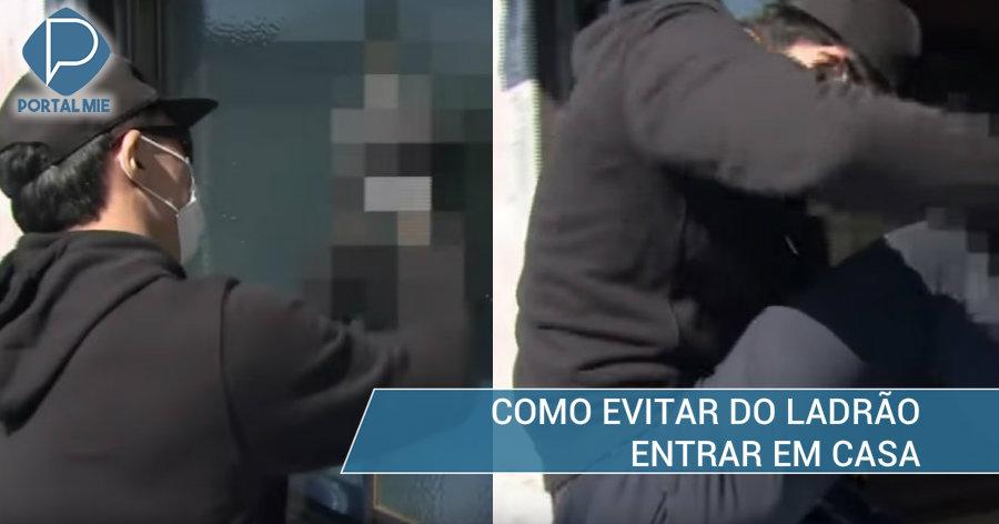 &nbspAichi é a mais visada pelos ladrões de casa: 3 pontos de prevenção