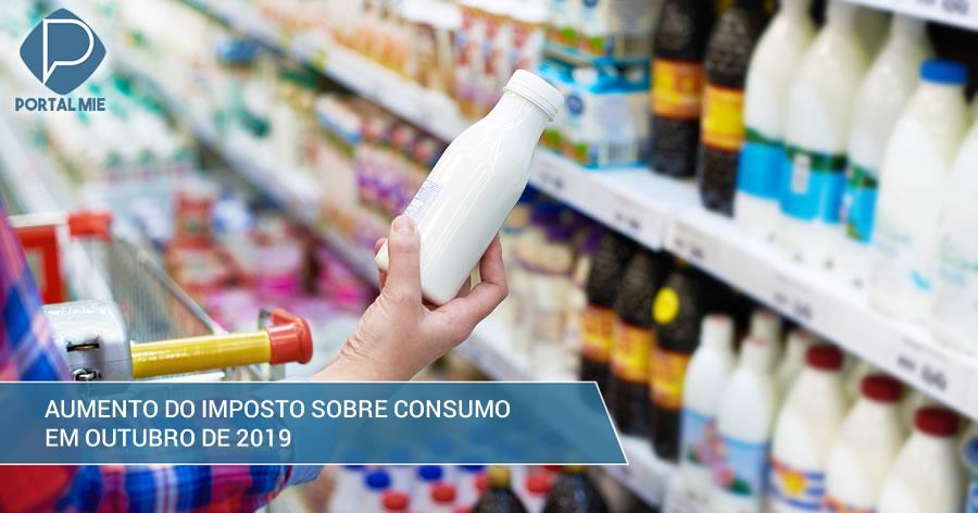 &nbspGoverno aumentará imposto sobre consumo em outubro de 2019