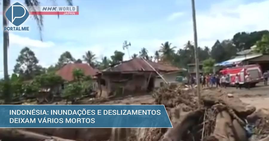 &nbspInundações e deslizamentos deixam pelo menos 21 mortos na Indonésia