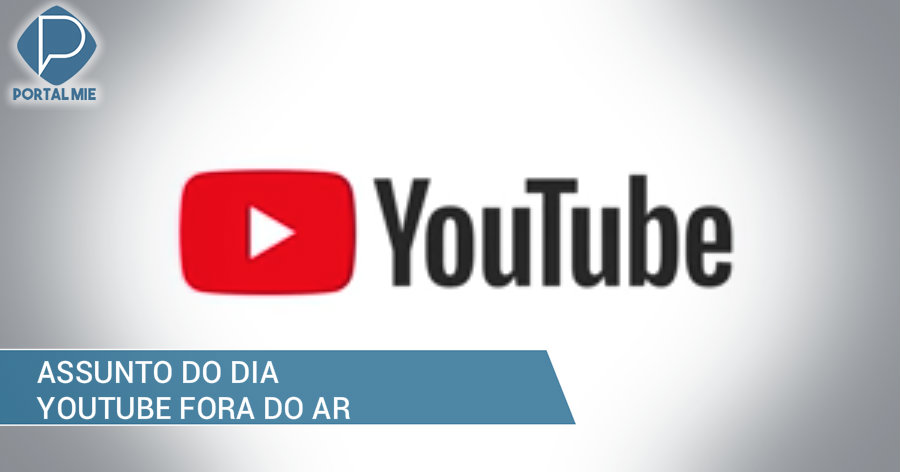 &nbspYouTube fora do ar é o assunto mais comentado no mundo