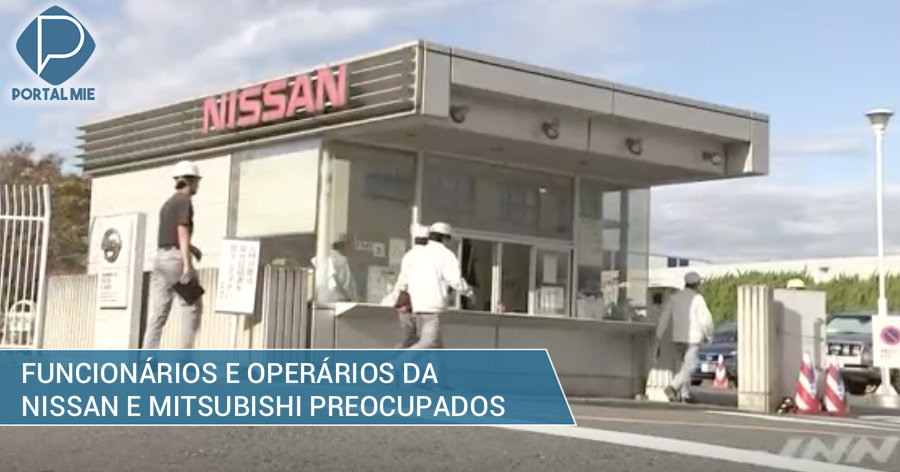 &nbspOperários e funcionários preocupados com destino da Nissan e Mitsubishi
