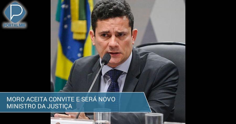 &nbspMoro aceita convite para ser ministro da Justiça no governo Bolsonaro