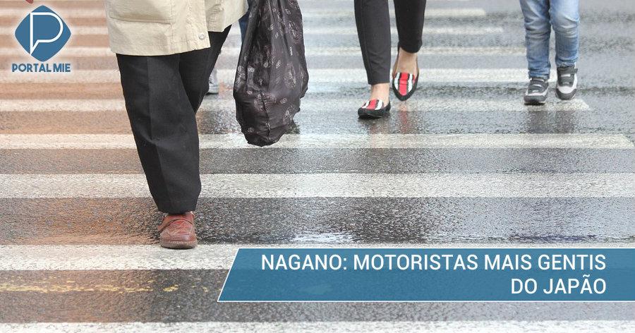 &nbspNagano é a província mais gentil para os pedestres