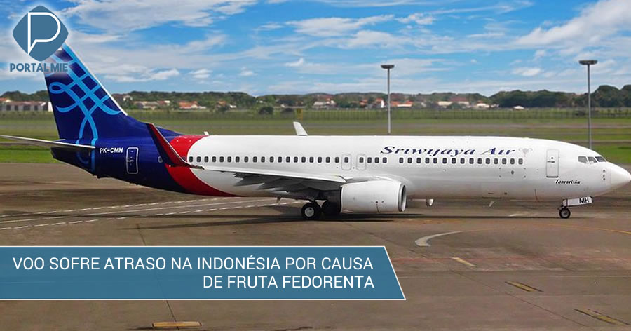 &nbspFruta fedorenta atrasa voo na Indonésia