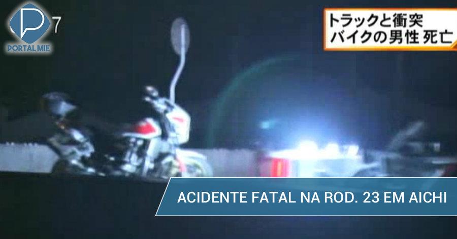 &nbspAcidente mata motoqueiro na 23 em Aichi, com múltiplos atropelamentos