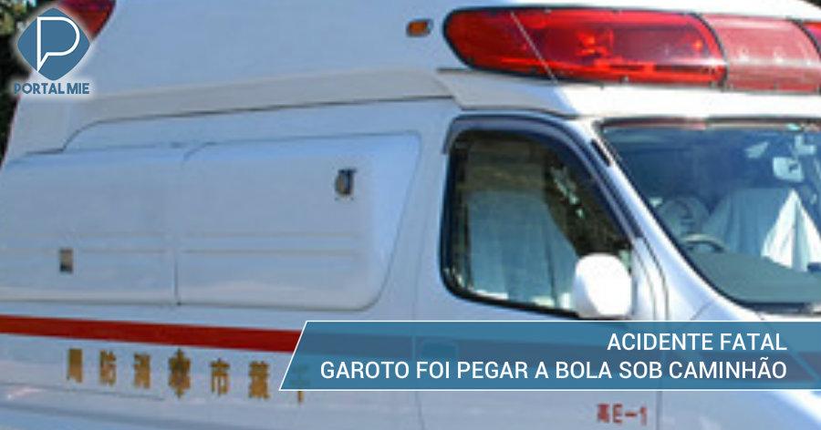 &nbspGaroto morre atropelado ao pegar bola sob caminhão