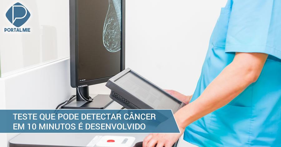 &nbspPesquisadores desenvolvem teste que pode detectar câncer em 10 minutos