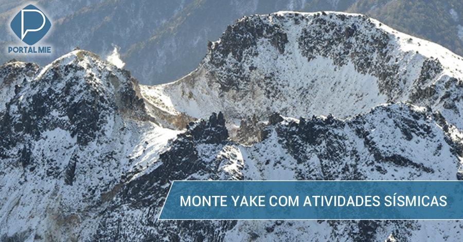 &nbspAtividades sísmicas no Monte Yake