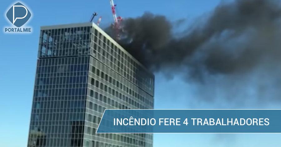 &nbspArranha-céu da NTT, em construção, pega fogo e fere 4