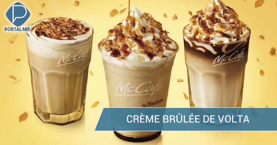 &nbspVolta das bebidas com crème brûlée no McCafé
