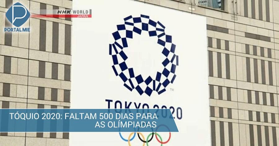 &nbspFaltam 500 dias para as Olimpíadas em Tóquio
